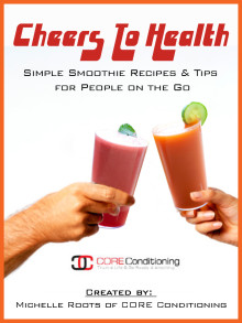 Cheers to Health – Simple Smoothie Recipes & Tips for People on the Go E-Book