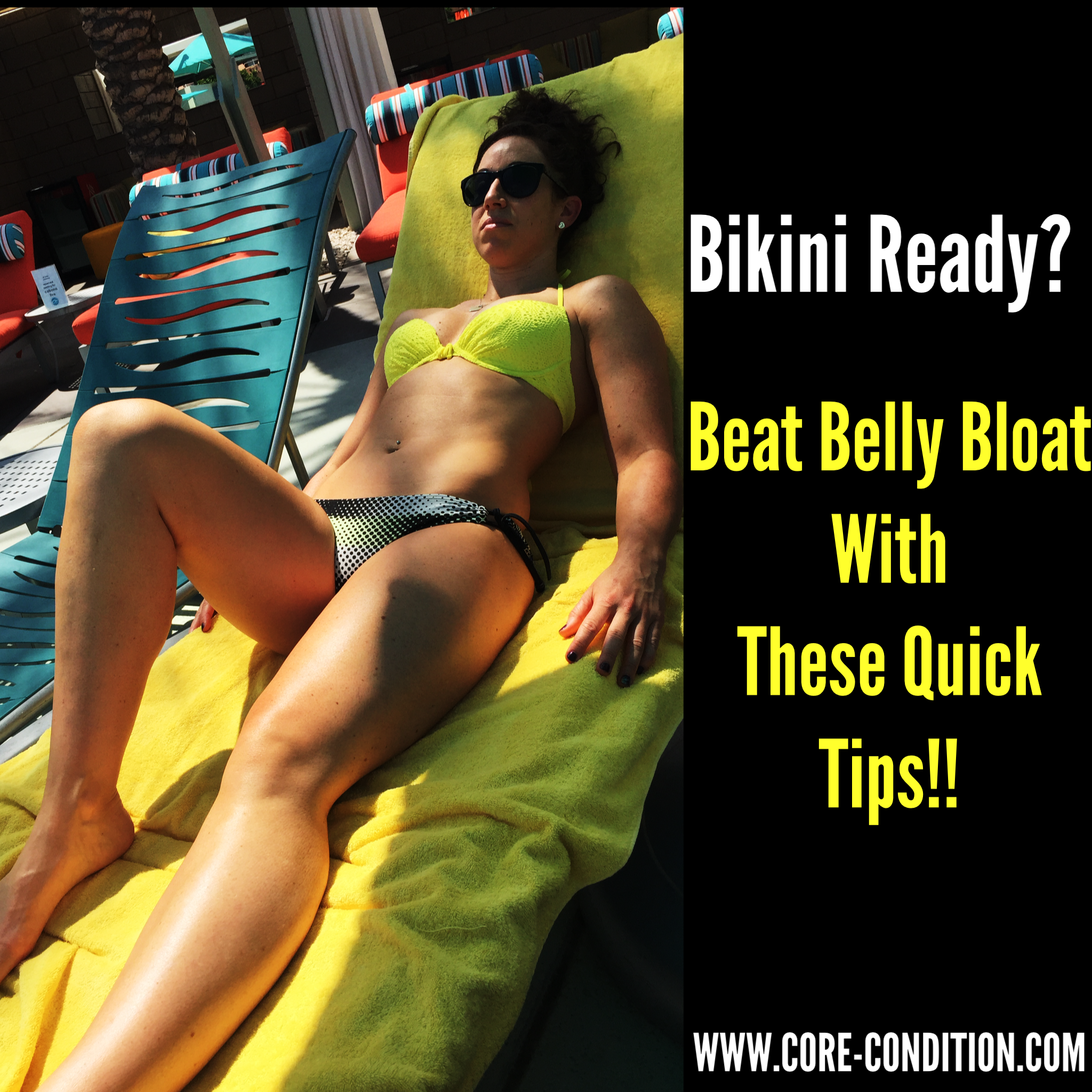 Bikini Ready? Beat Belly Bloat With These Quick Tips!