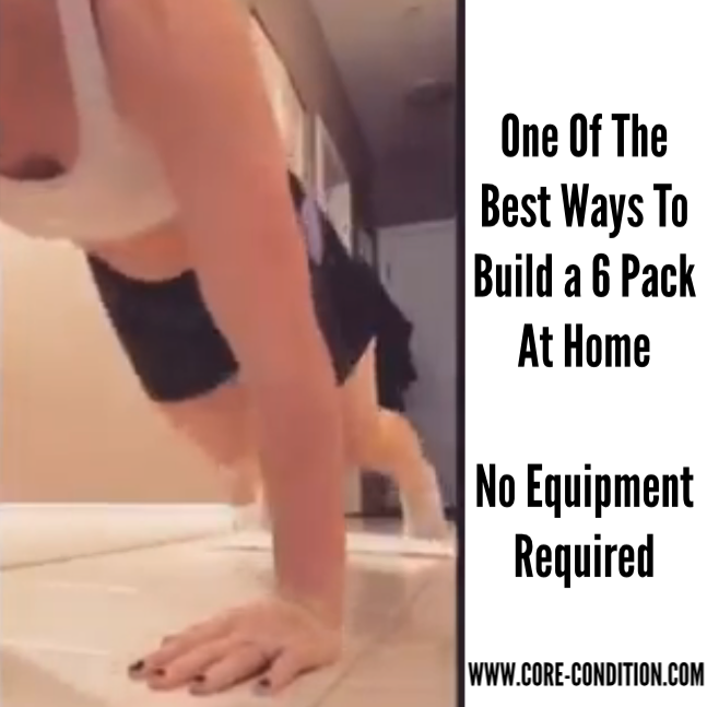 One of the Best Ways to Build a 6 Pack at Home – No Equipment Required!