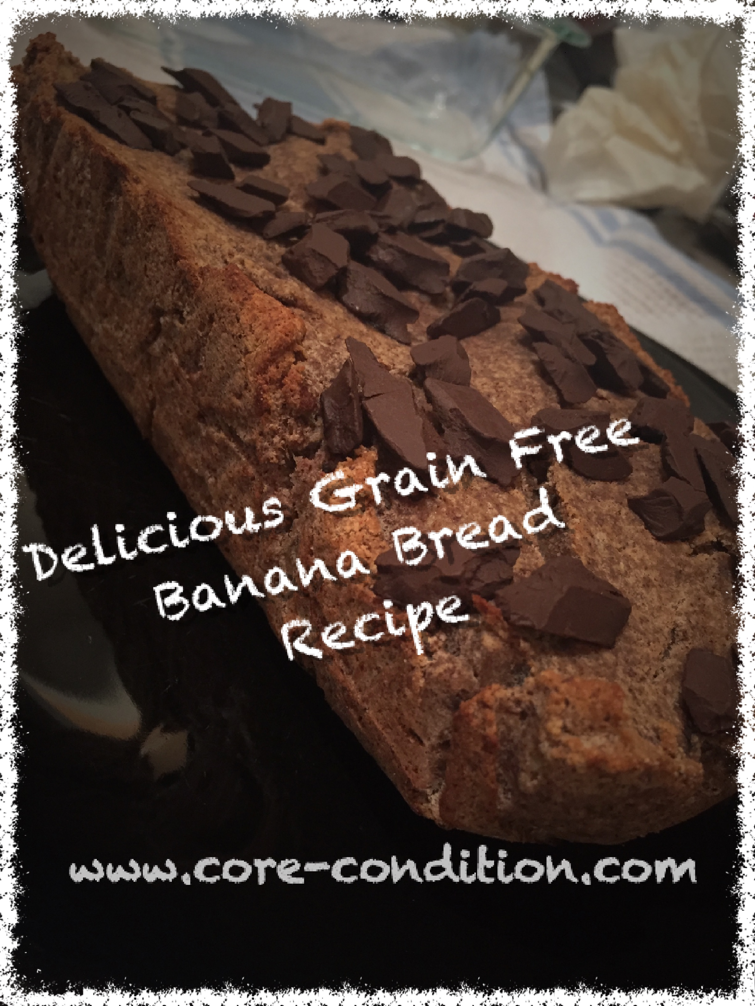 Delicious Grain Free Banana Bread Recipe