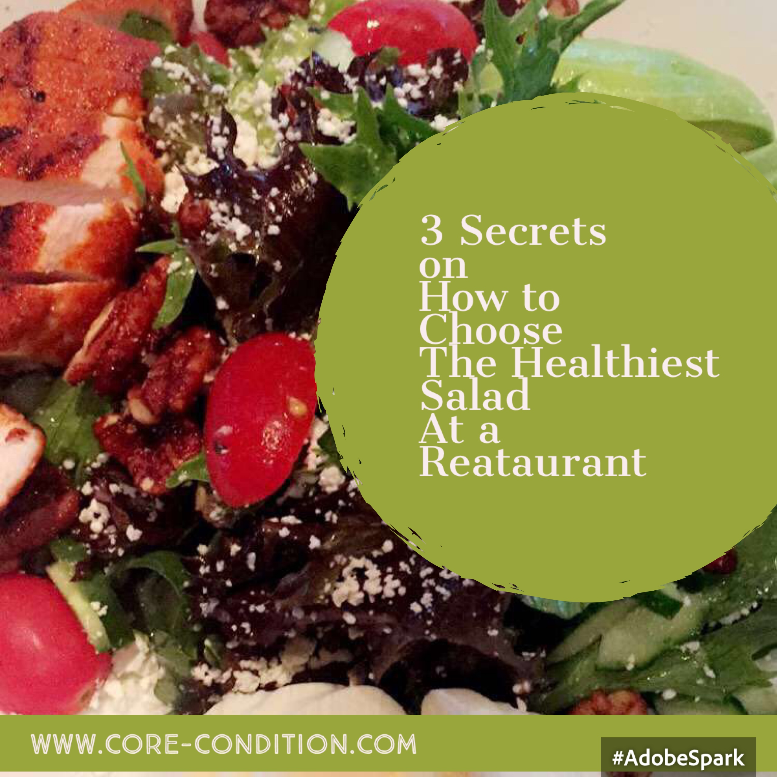 3 Secrets on How to Choose A Healthy Restaurant Salad